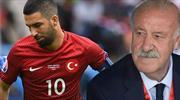 Del Bosque: ''Türkiye sadece Arda'dan ibaret değil''