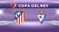 Atletico Madrid - Eibar (CANLI)