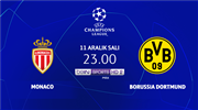 Monaco - B.Dortmund (CANLI)