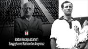Beşiktaş'ta Recep Adanır anıldı