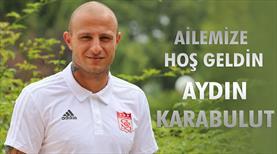 Aydın Karabulut Sivasspor'da!
