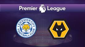 Leicester City - Wolverhampton (CANLI)