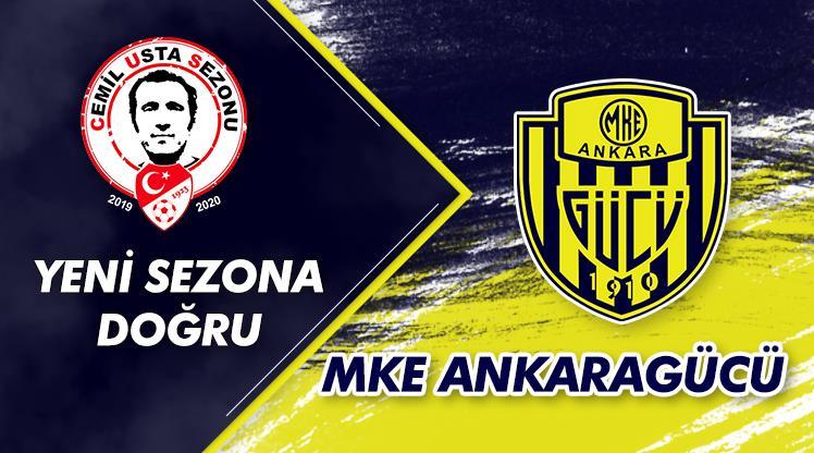 Yeni sezona doğru: MKE Ankaragücü