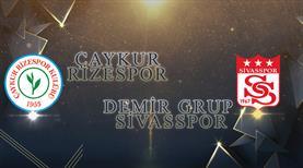 Çaykur Rizespor - Demir Grup Sivasspor