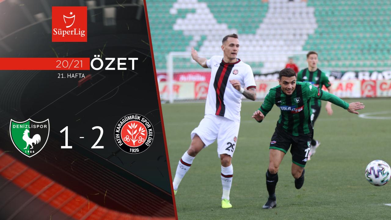 Yukatel Denizlispor Fatih Karagümrük maç özeti