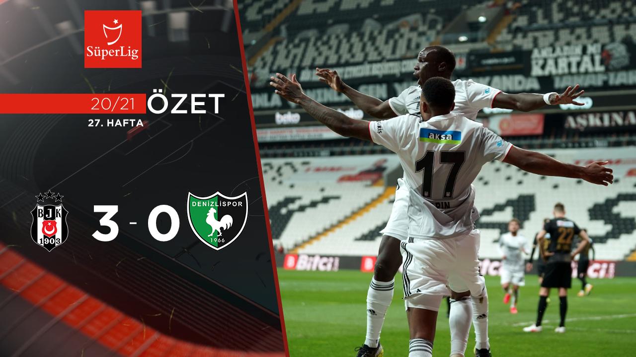Beşiktaş Yukatel Denizlispor maç özeti