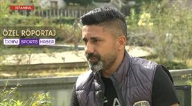 Bayram Toysal'dan beIN SPORTS'a özel açıklamalar
