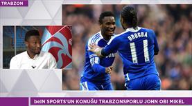 Obi Mikel birlikte oynadığı en iyi 11'i beIN SPORTS'a açıkladı