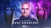 Fenomen Mourinho Şampiyonlar Ligi'ne geri dönüyor