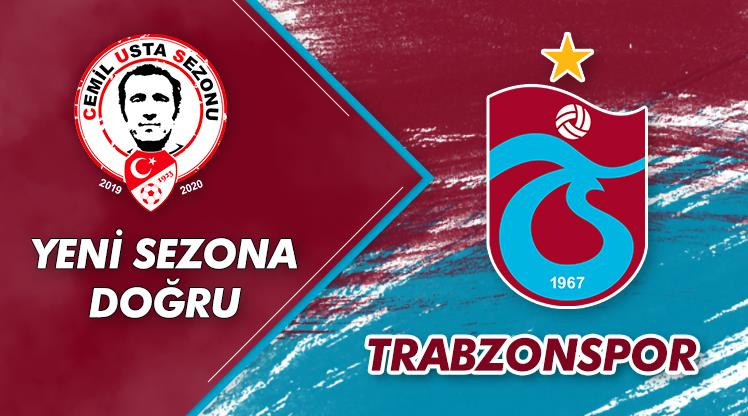 Yeni sezona doğru: Trabzonspor