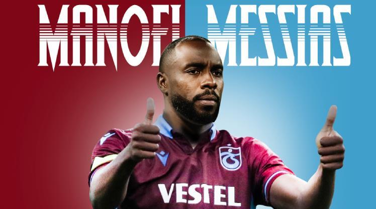 Messias, Trabzonspor'da! İşte alacağı ücret