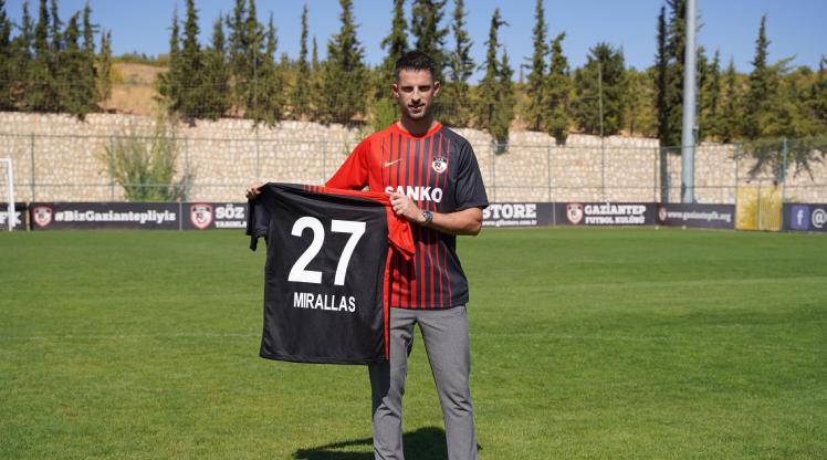 Gaziantep FK, Mirallas'ı açıkladı