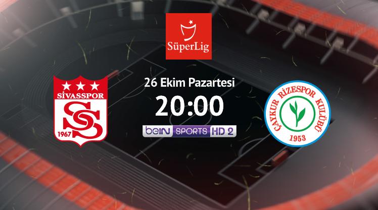 İşte Sivasspor - Rizespor maçının muhtemel 11'leri