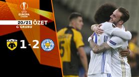 ÖZET   AEK 1-2 Leicester City