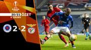ÖZET | Rangers 2-2 Benfica