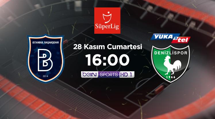 CANLI | M. Başakşehir - Y. Denizlispor