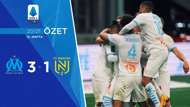 ÖZET   Marsilya 3-1 Nantes