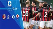 ÖZET | Milan 2-0 Fiorentina