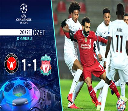 ÖZET   Midtjylland 1-1 Liverpool
