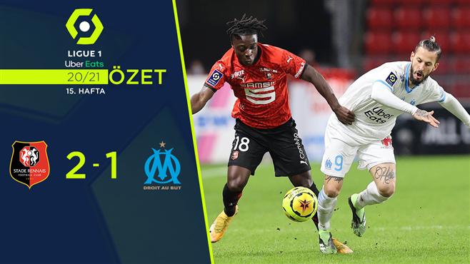 ÖZET   Rennes 2-1 Marsilya