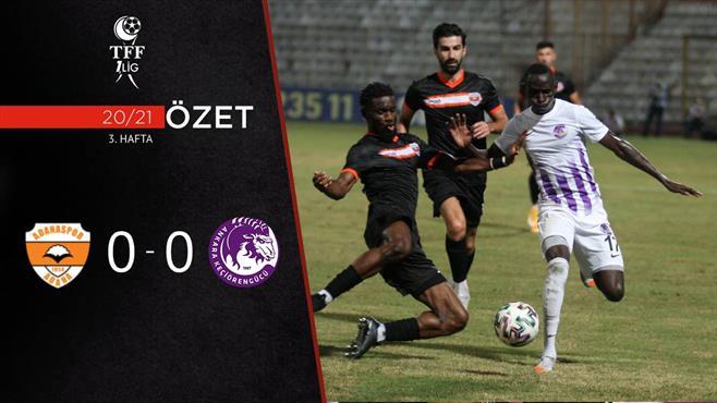 ÖZET | Adanaspor 0-0 Ankara Keçiörengücü