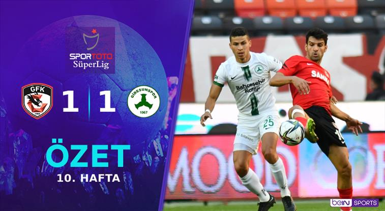 ÖZET   Gaziantep FK 1-1 GZT Giresunspor
