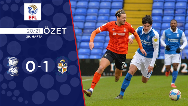 ÖZET | Birmingham City 0-1 Luton Town