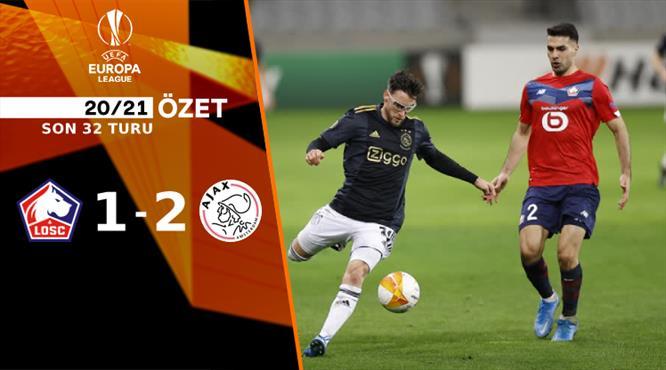 ÖZET   Lille 1-2 Ajax