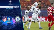 ÖZET   Atletico Madrid 0-1 Chelsea