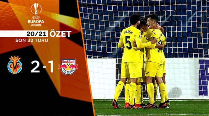 ÖZET | Villarreal 2-1 Salzburg