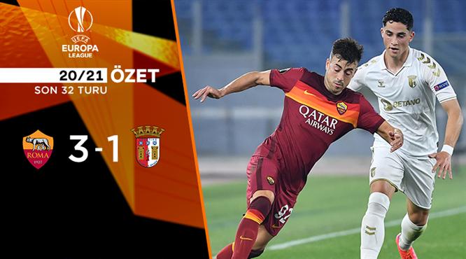 ÖZET   Roma 3-1 Braga