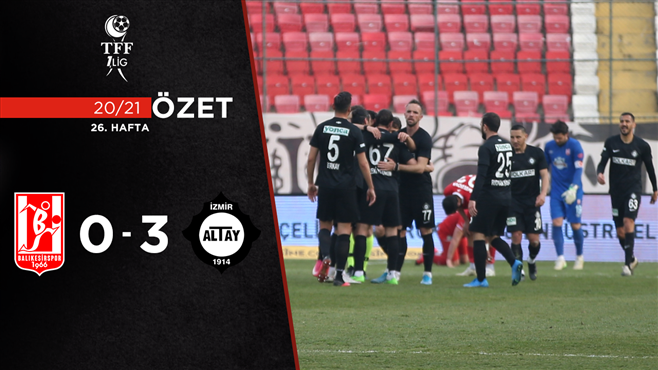 ÖZET | A.E. Balıkesirspor 0-3 Altay