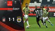ÖZET | Beşiktaş 1-1 Fenerbahçe