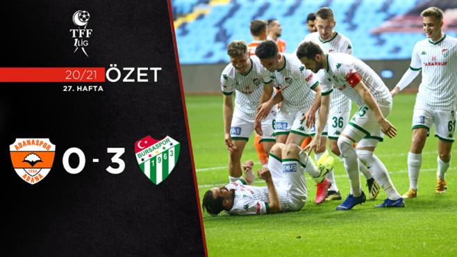 ÖZET | Adanaspor 0-3 Bursaspor