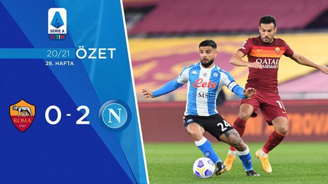 ÖZET   Roma 0-2 Napoli