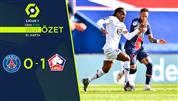 ÖZET | PSG 0-1 Lille
