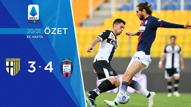 ÖZET | Parma 3-4 Crotone