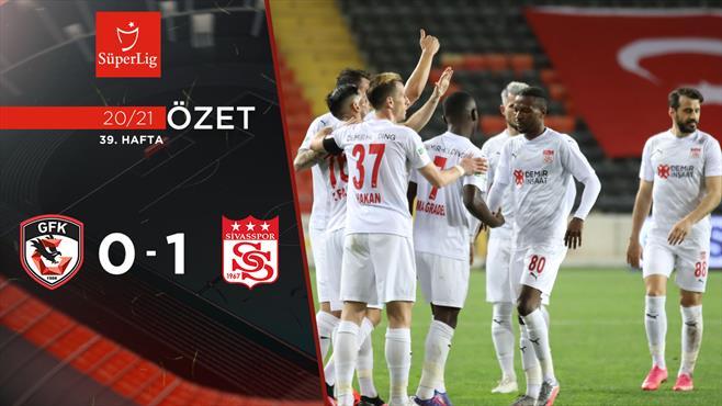 ÖZET   Gaziantep FK 0-1 DG Sivasspor