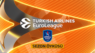 İZLE | Anadolu Efes'in Final Four serüveni