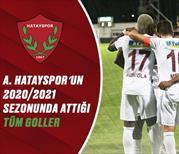 İZLE | A. Hatayspor'un birbirinden güzel golleri