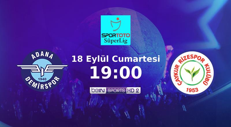 CANLI   Adana'da ilk 11'ler belli oldu!