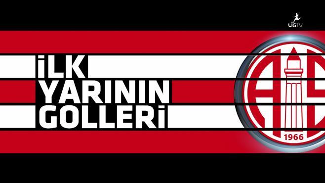 Antalyaspor'un ilk yarı golleri (2. Bölüm)