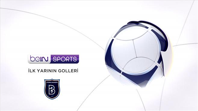 Medipol Başakşehir'in ilk yarıda attığı goller (2.Bölüm)